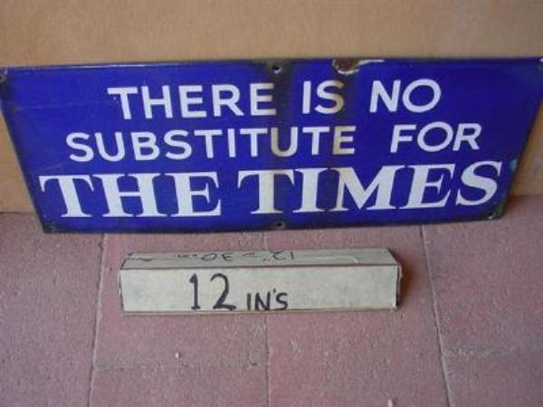 THE TIMES ENAMEL SIGN ---SM98