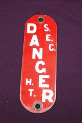 SEC Danger Enamel Sign. #