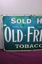 Antique Old Friend Tobacco Enamel Sign. #