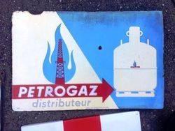 ARRIVING NOVEMBERPetrogaz Distributeur Enamel Advertising Sign
