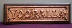 "Genuine House Name Plate. ""YOORALLA"" #"