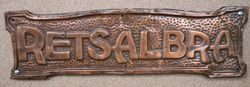 "Genuine House Name Plate. ""RETSALBRA"" #"