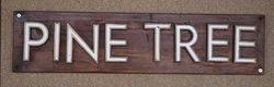 "Genuine House Name Plate. ""PINE TREE"" #"