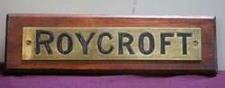 "Genuine House Name Plate. ""ROYCROFT"" #"
