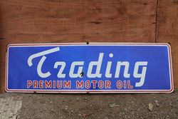 A Rare TRADING Motor Oil Enamel Advertising Sign #