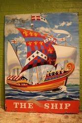 The Ship Pictorial Pub Enamel Sign #