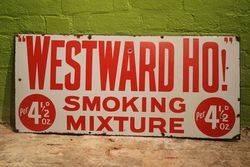 Westward Ho Smoking Mixture Enamel Advertising Sign #