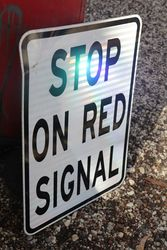 Stop On Red Signal  Aluminium  Reflective Road Safety Sign