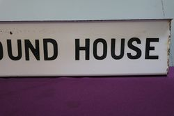 andquotTo Round Houseandquot Enamel Double Sided Post Mount Sign