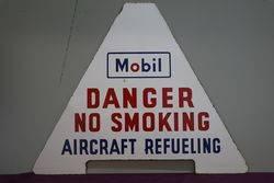 """Mobil Warning Enamel Sign """"Danger No Smoking Aircraft Refueling"""" #"""