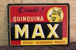 QuinQuina Max Tin Advertising Sign.