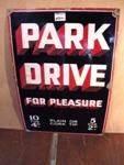 Classic Park Drive For Pleasure  enamel sign