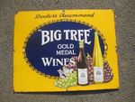 Big Tree Wines Pictorial Enamel Sign.