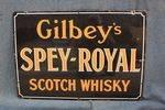 Early Gilbeys Spey-Royal Scotch Whisky Enamel Sign.