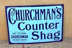Churchman`s Counter Shag Tobacco Enamel sign #