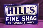 Hills Fine Shag Tobacco Post Mount Enamel Sign #