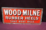 Wood Milne Rubber Heels Enamel Sign.#