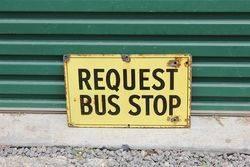 Request Bus Stop Enamel Sign.#
