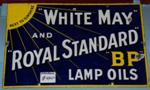 BP White May And Royal Standard Lamp Oils Enamel Sign.