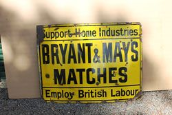 Bryant And May Matches Enamel Advertising Sign.#