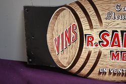 A Lovely Double Sided R Sallerin Wine Enamel Sign