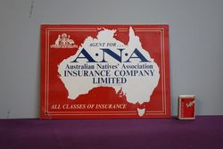 Genuine ANA Insurance Aluminum Sign