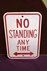No Standing Tin Sign