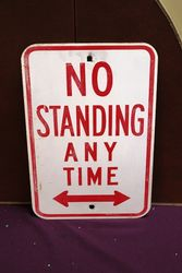 No Standing Tin Sign
